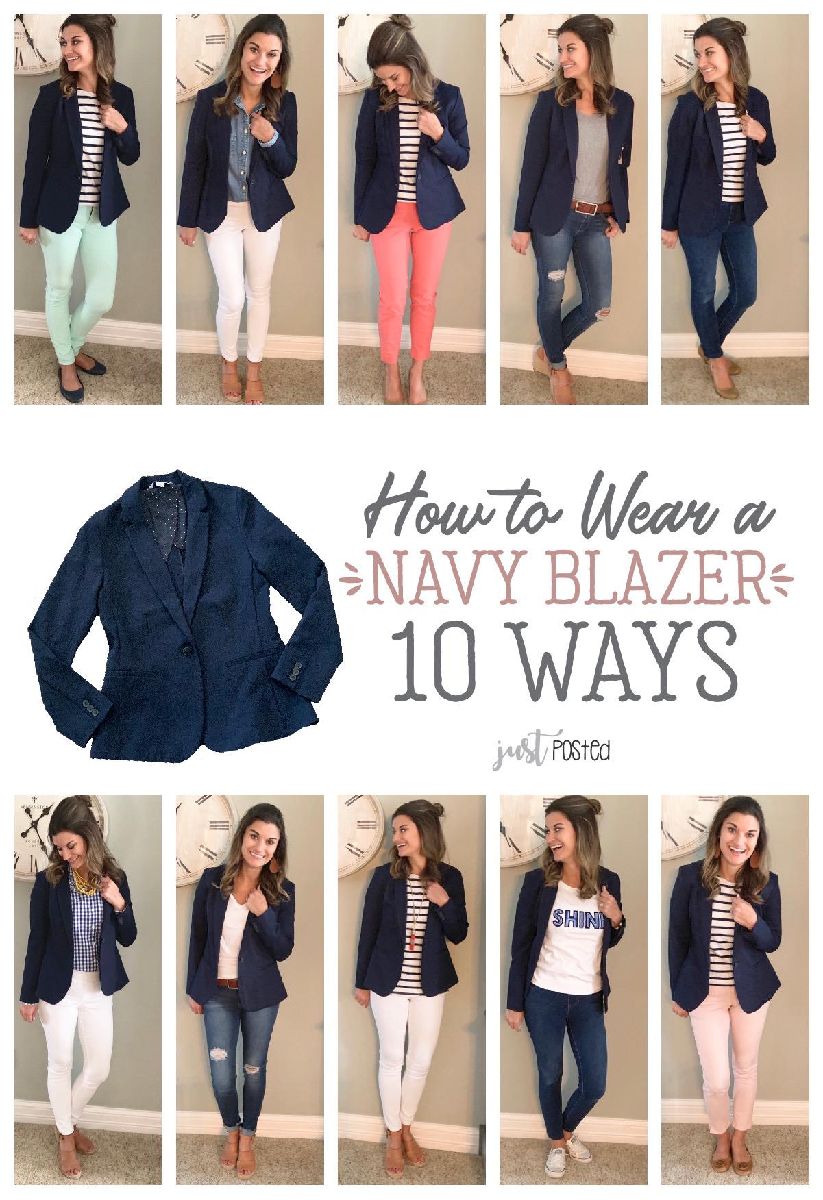 One Navy Blazer, Ten Ways – Just Posted